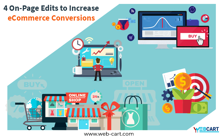 4 On-Page Edits to Increase eCommerce Conversions