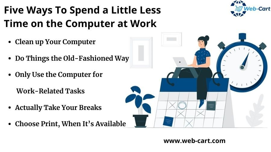 Five Ways To Spend a Little Less Time on the Computer at Work